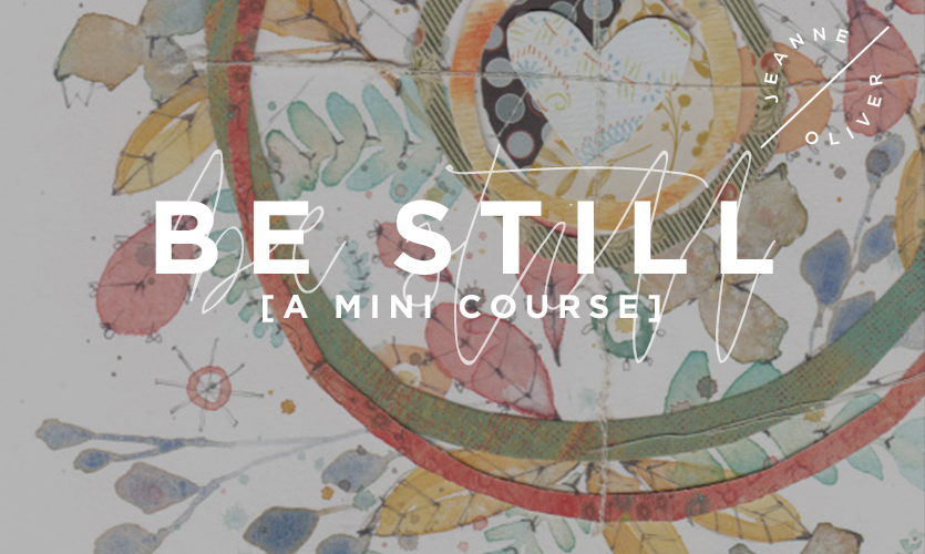 Be Still: A Mini Course course image
