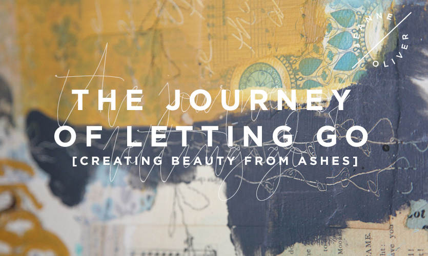 The Journey of Letting Go: Creating Beauty from Ashes course image