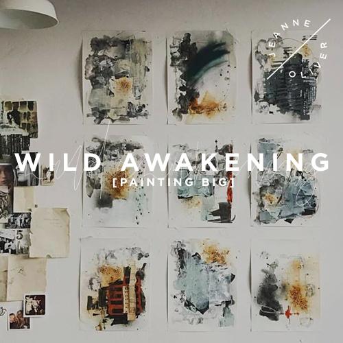 Wild Awakening: Painting Big course image