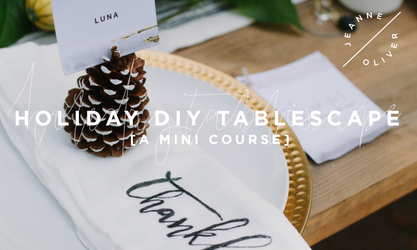 Holiday DIY Tablescape: A Mini Course course image