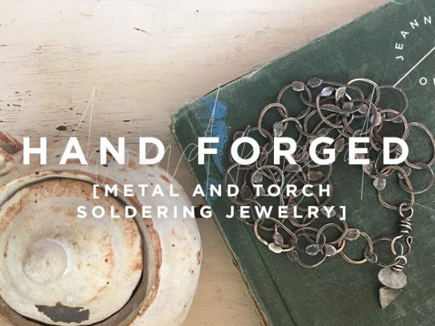 Hand-Forged: Metal and Torch Soldering Jewelry Class course image