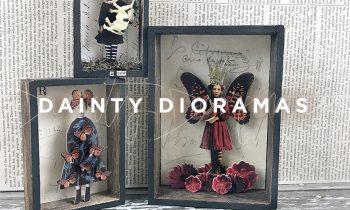 Dainty Dioramas