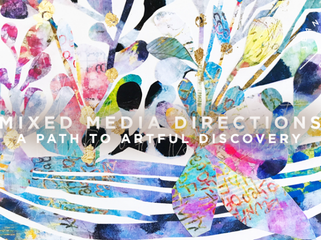 Mixed Media Directions | A Path to Artful Discovery course image