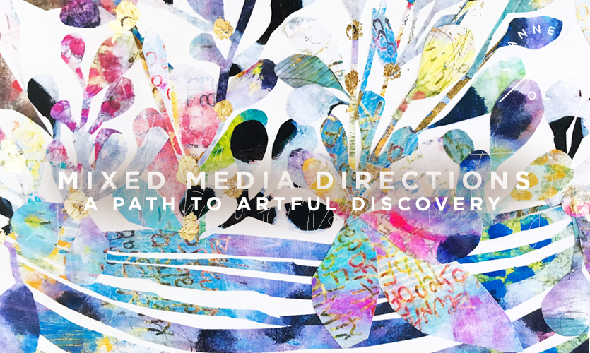 Mixed Media Directions | A Path to Artful Discovery with Rae Missigman