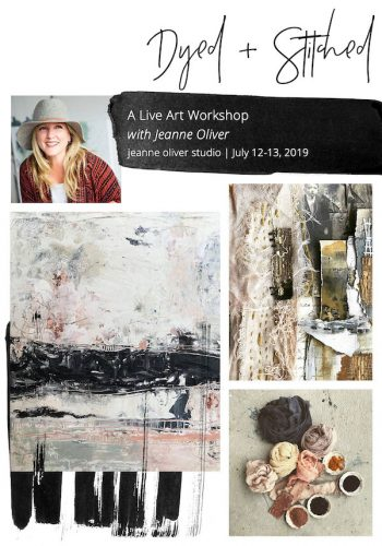 Dyed + Stitched with Jeanne Oliver July 12- 13, 2019