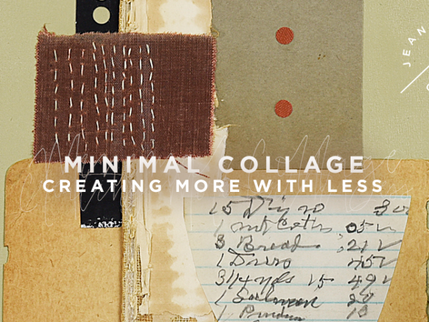 Minimal Collage | Creating More with Less course image