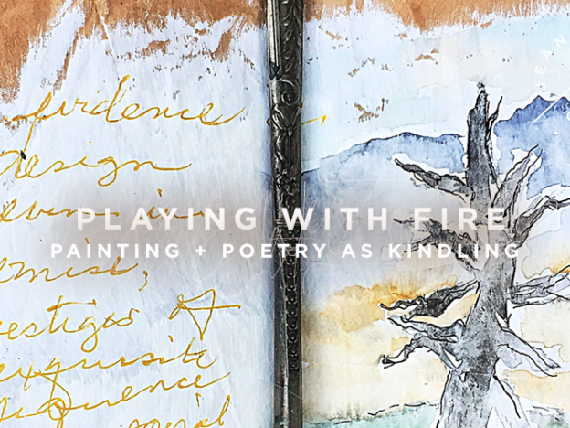 Playing with Fire | Paint + Poetry as Kindling course image