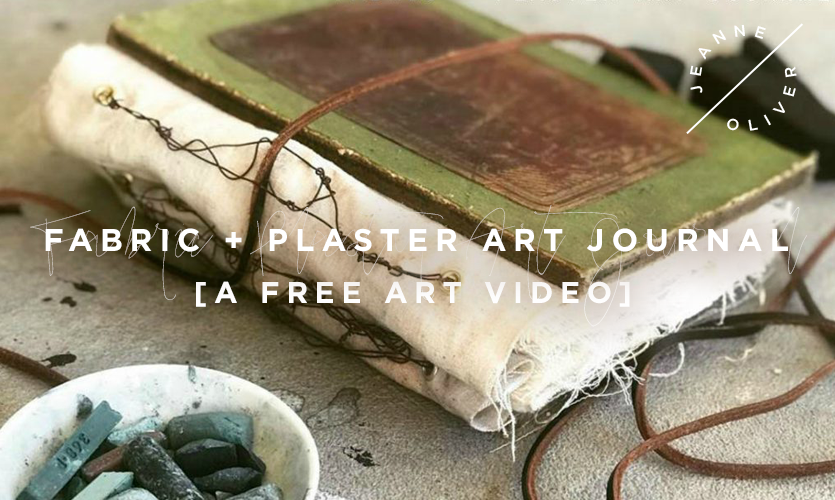 Free Art Video: Fabric + Plaster Art Journal