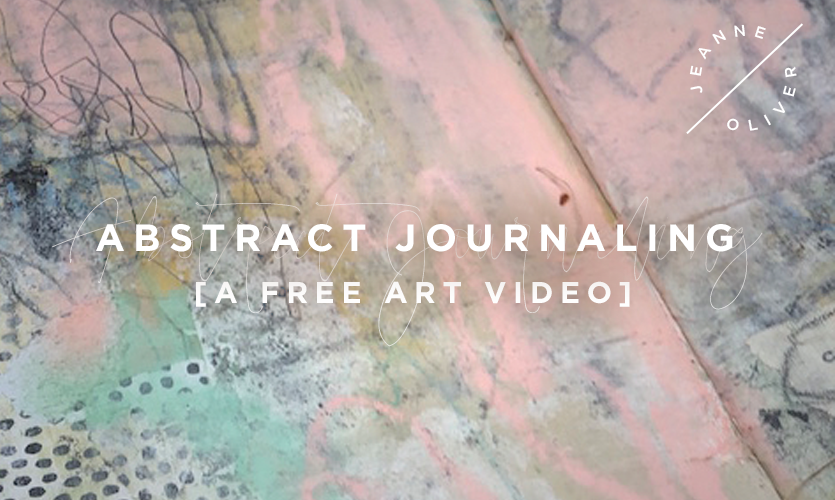 Free Art Video: Abstract Journaling