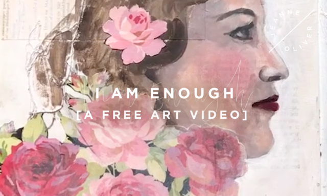 I am Enough | Free Art Video
