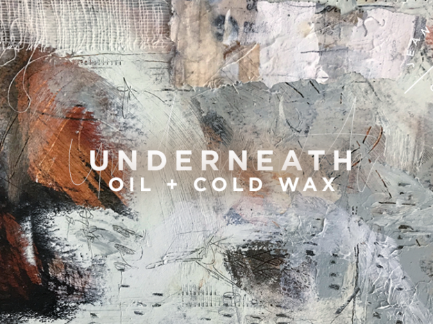 Underneath | Oil + Cold Wax course image