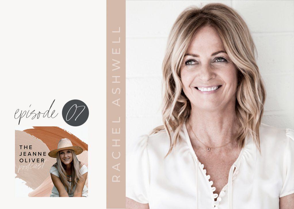 JO Podcast E007 Rachel Ashwell Blogpost