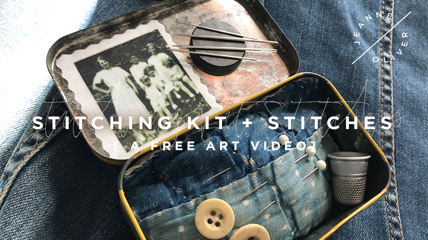 Free Art Video: Stitching Kit + Stitches