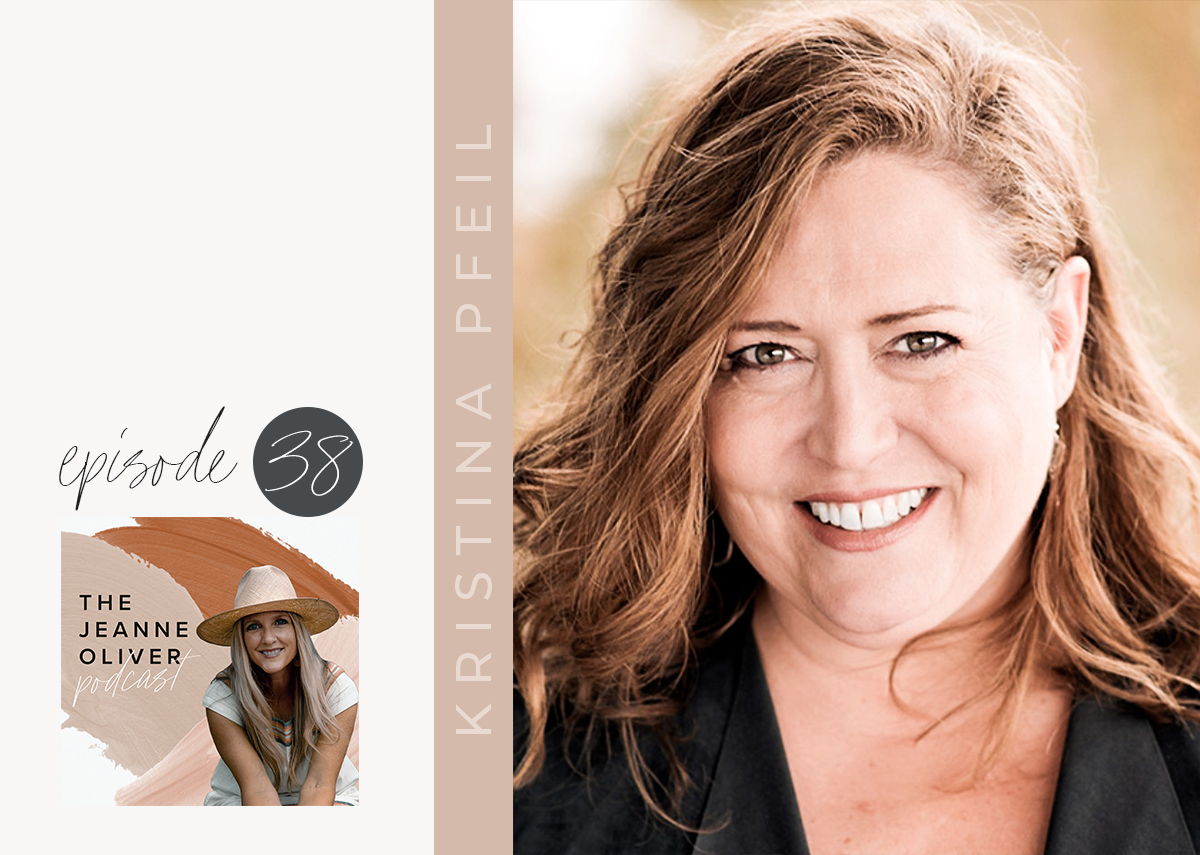The Jeanne Oliver Podcast Episode Thirty Eight | Leading your Team with Kristina Pfeil